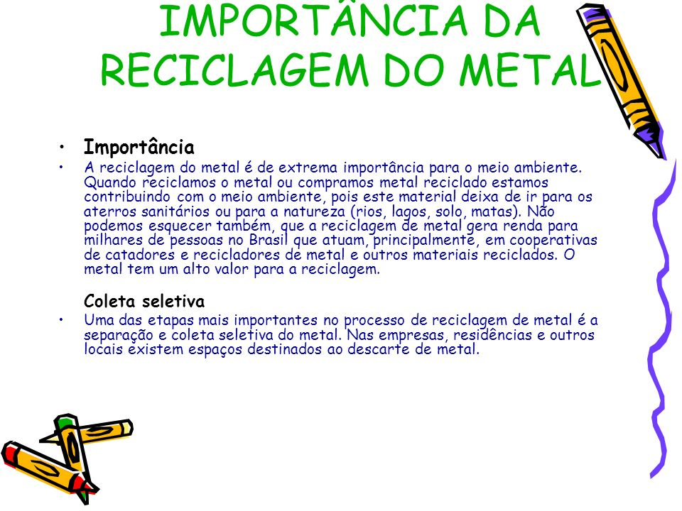 IMPORTÂNCIA DA RECICLAGEM DO METAL
