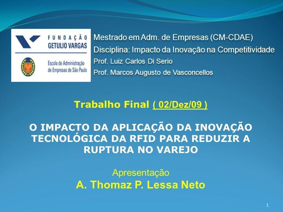 Trabalho Final ( 02/Dez/09 )