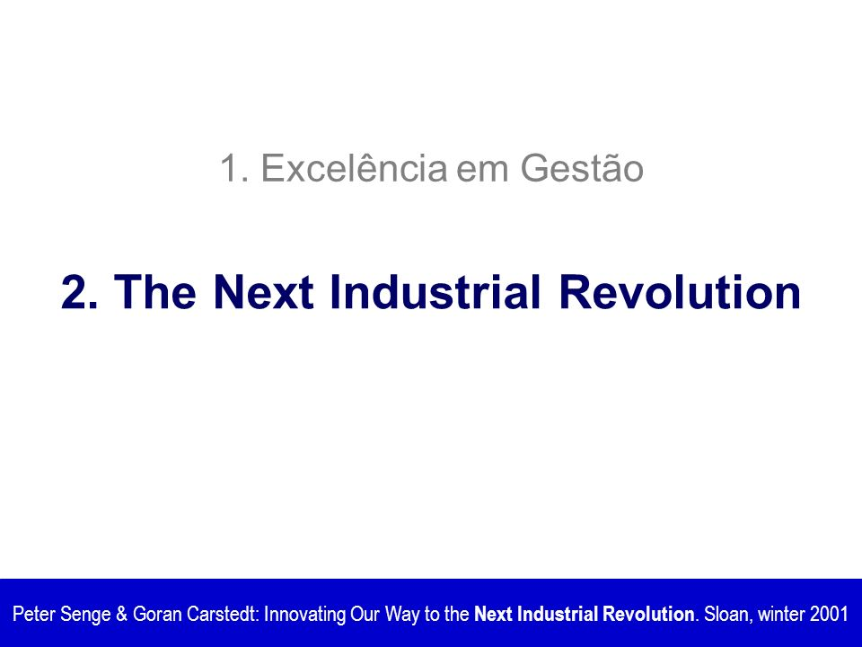 2. The Next Industrial Revolution