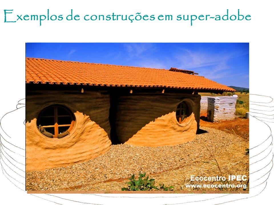 Exemplos de construções em super-adobe