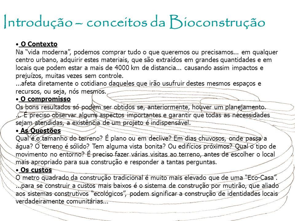 Introdução – conceitos da Bioconstrução