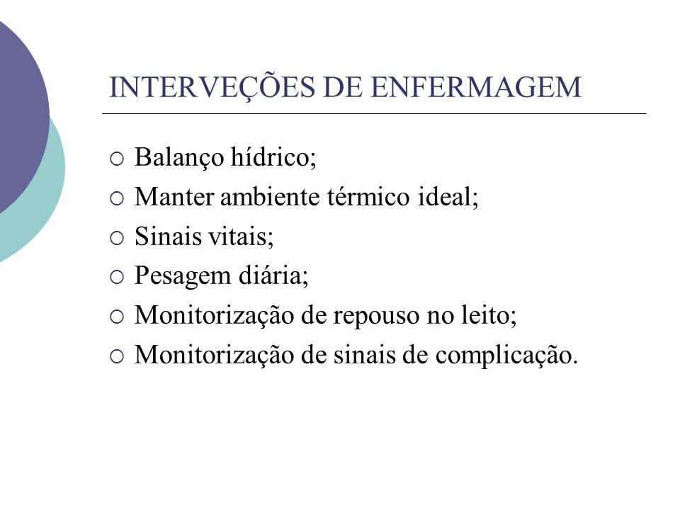INTERVEÇÕES DE ENFERMAGEM
