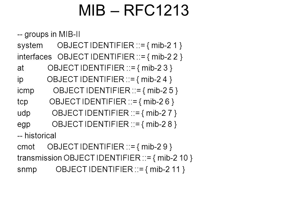 MIB – RFC1213 -- groups in MIB-II