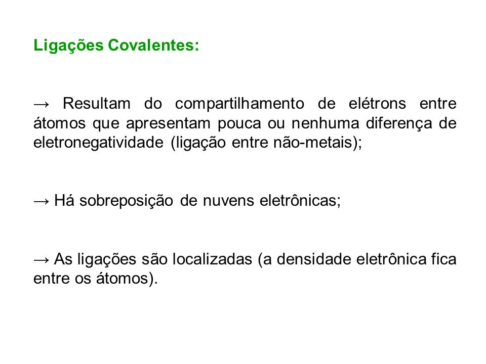 Ligações Covalentes: