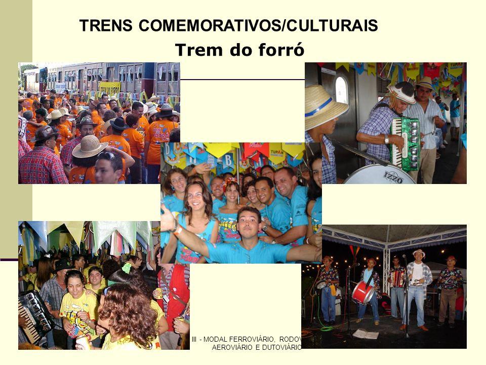 TRENS COMEMORATIVOS/CULTURAIS