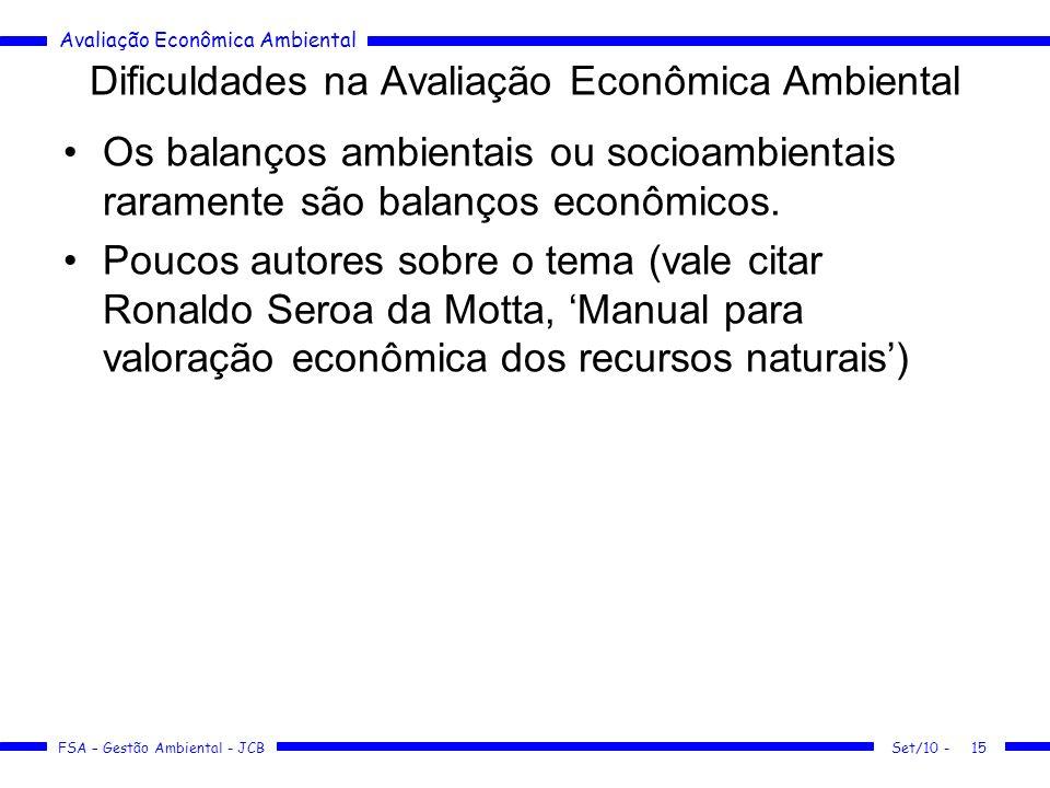Dificuldades na Avaliação Econômica Ambiental