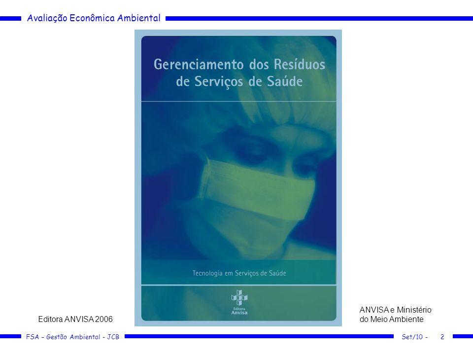 ANVISA e Ministério do Meio Ambiente Editora ANVISA 2006