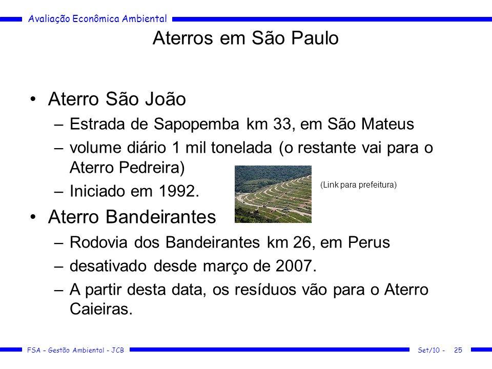 Aterros em São Paulo Aterro São João Aterro Bandeirantes