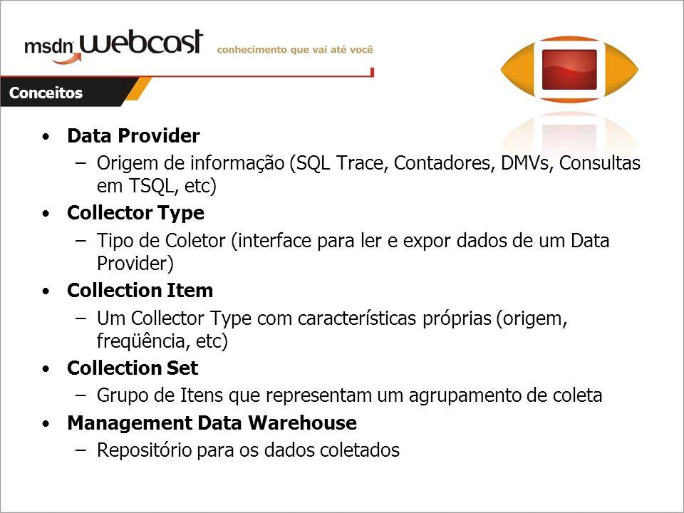 Tipo de Coletor (interface para ler e expor dados de um Data Provider)