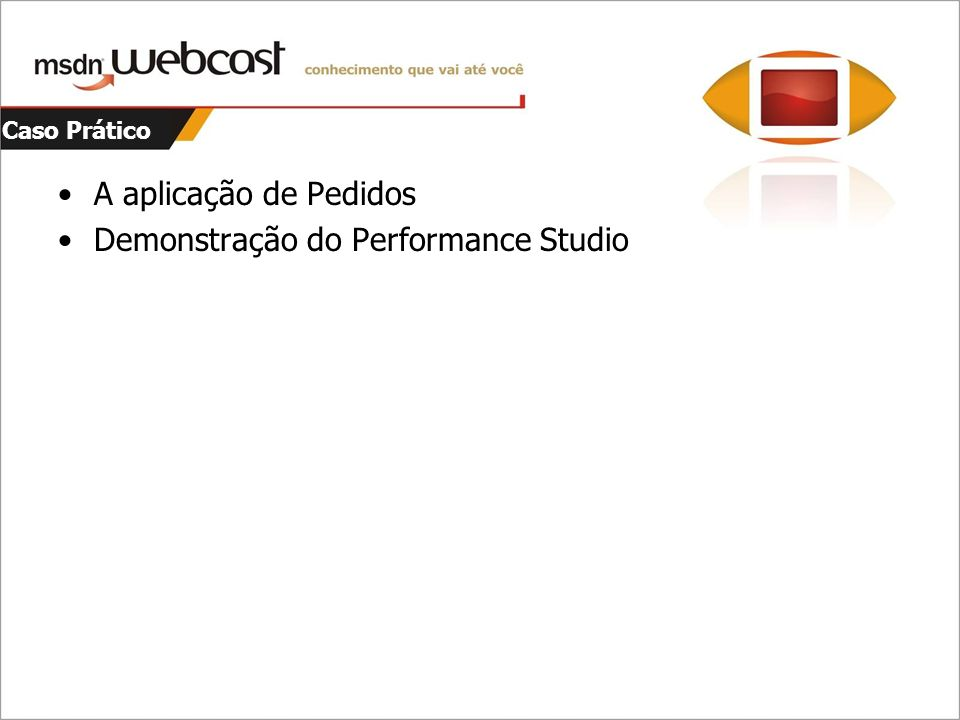 Demonstração do Performance Studio