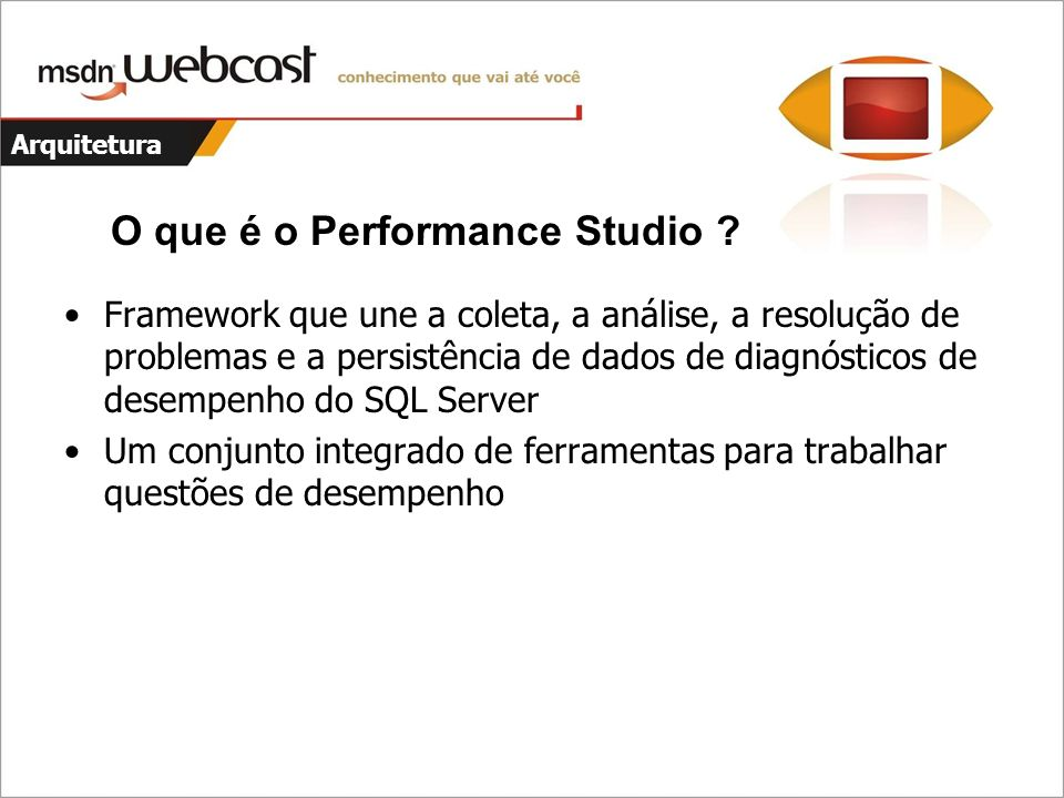 O que é o Performance Studio