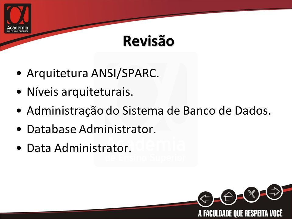 Revisão Arquitetura ANSI/SPARC. Níveis arquiteturais.