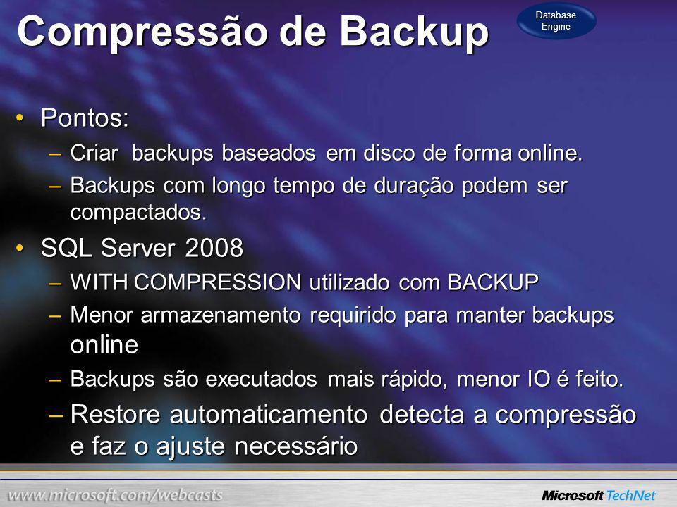 Compressão de Backup Pontos: SQL Server 2008