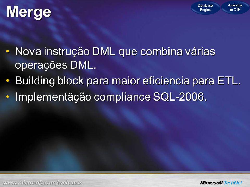 Merge Nova instrução DML que combina várias operações DML.