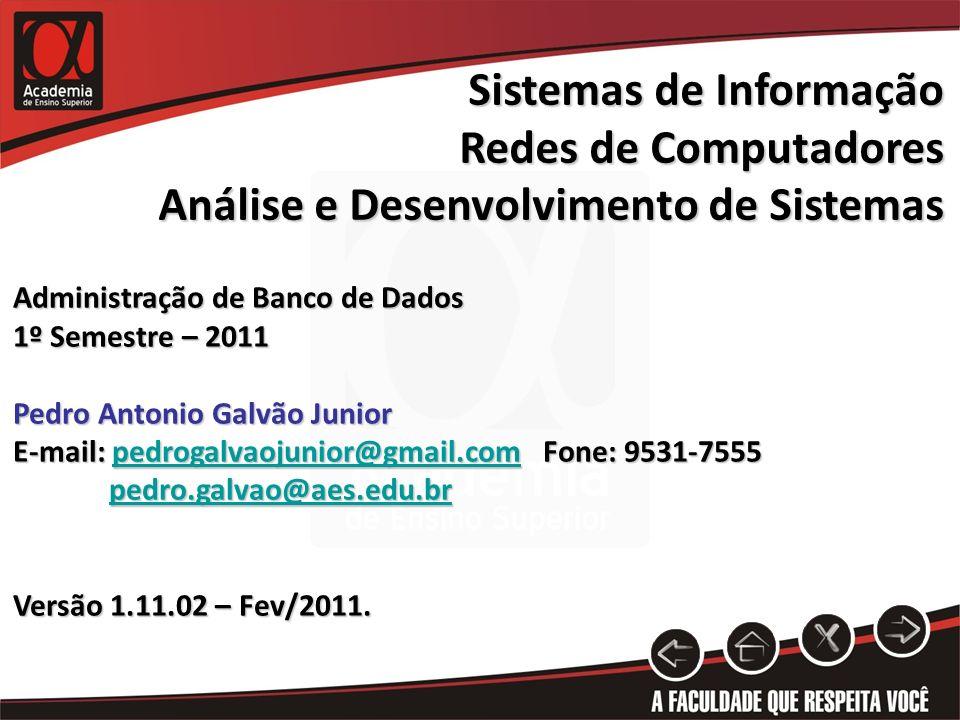 Sistemas de Informação Redes de Computadores