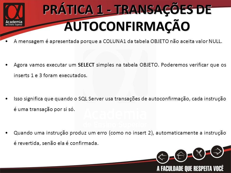 PRÁTICA 1 - TRANSAÇÕES DE AUTOCONFIRMAÇÃO