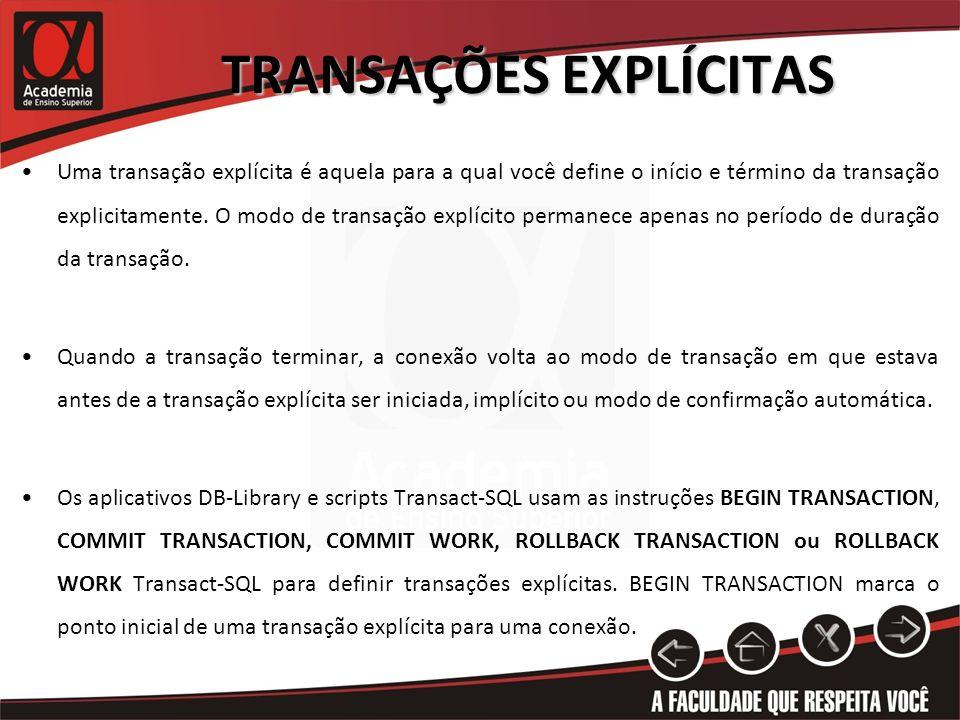 TRANSAÇÕES EXPLÍCITAS