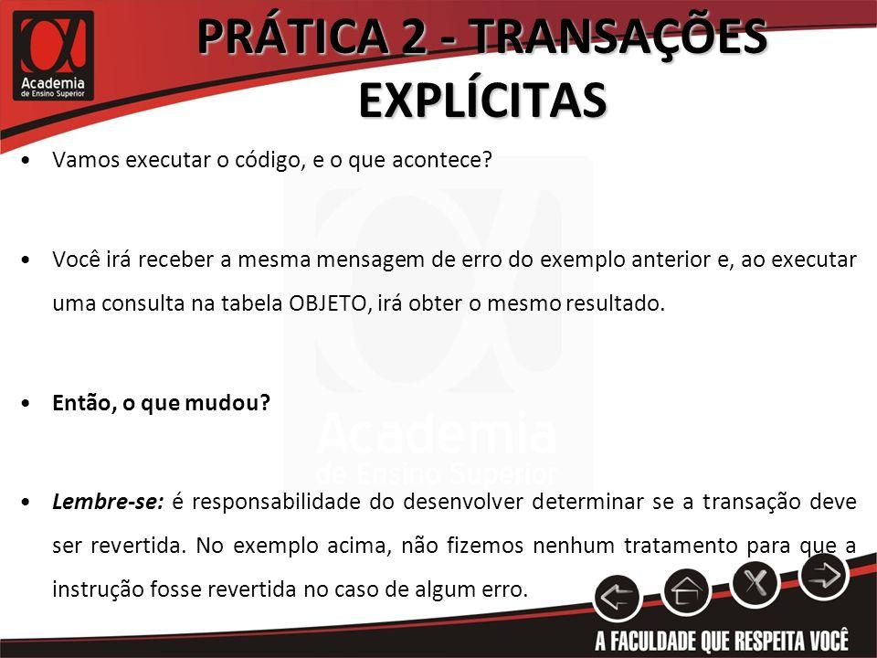 PRÁTICA 2 - TRANSAÇÕES EXPLÍCITAS