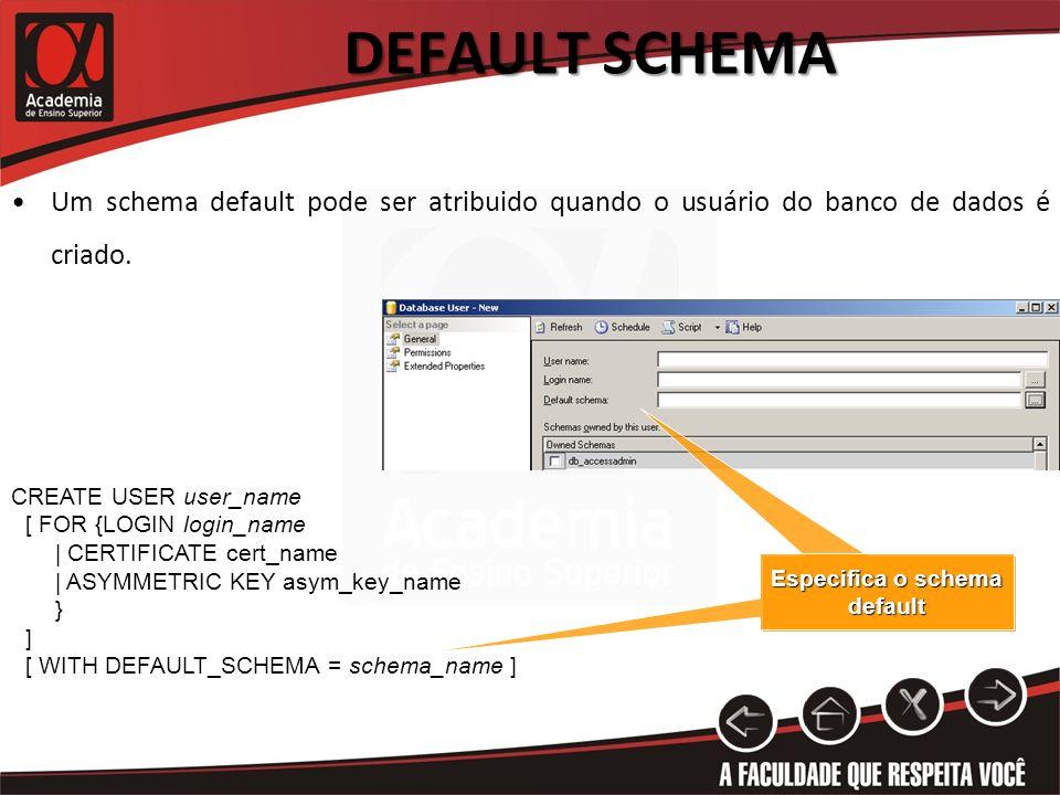 Especifica o schema default
