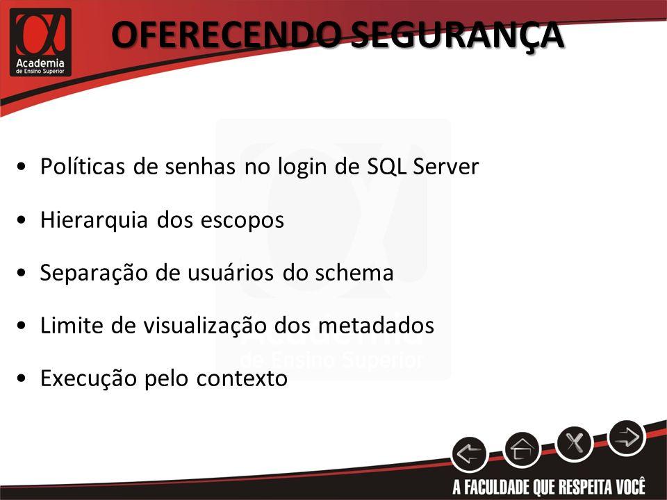 Oferecendo Segurança Políticas de senhas no login de SQL Server