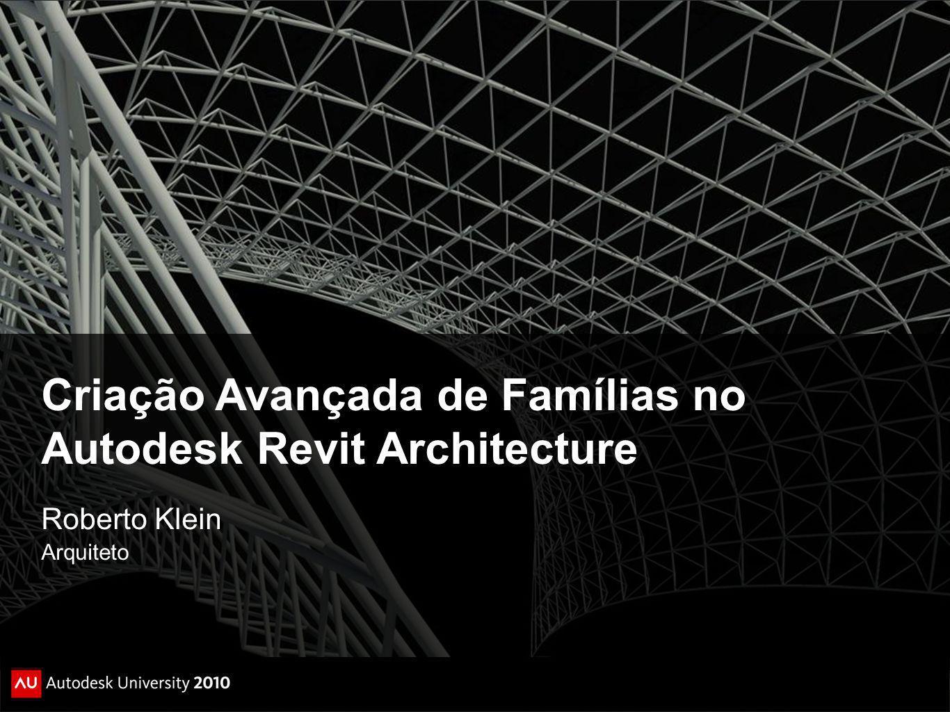 Criação Avançada de Famílias no Autodesk Revit Architecture