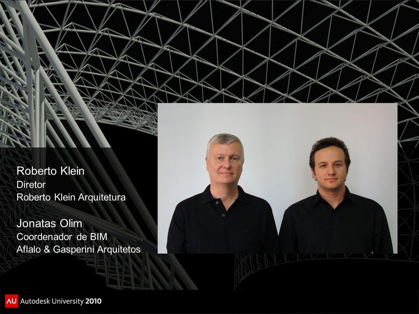 Roberto Klein Jonatas Olim Diretor Roberto Klein Arquitetura