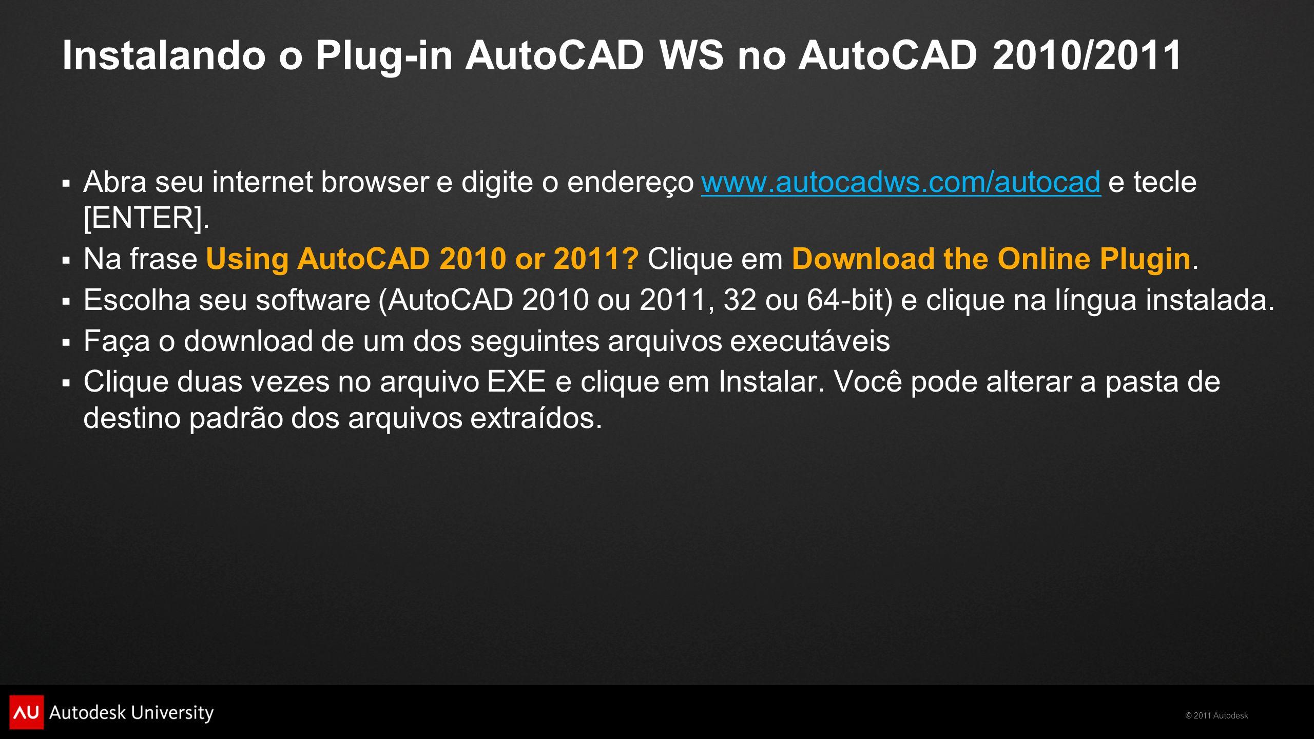 Instalando o Plug-in AutoCAD WS no AutoCAD 2010/2011