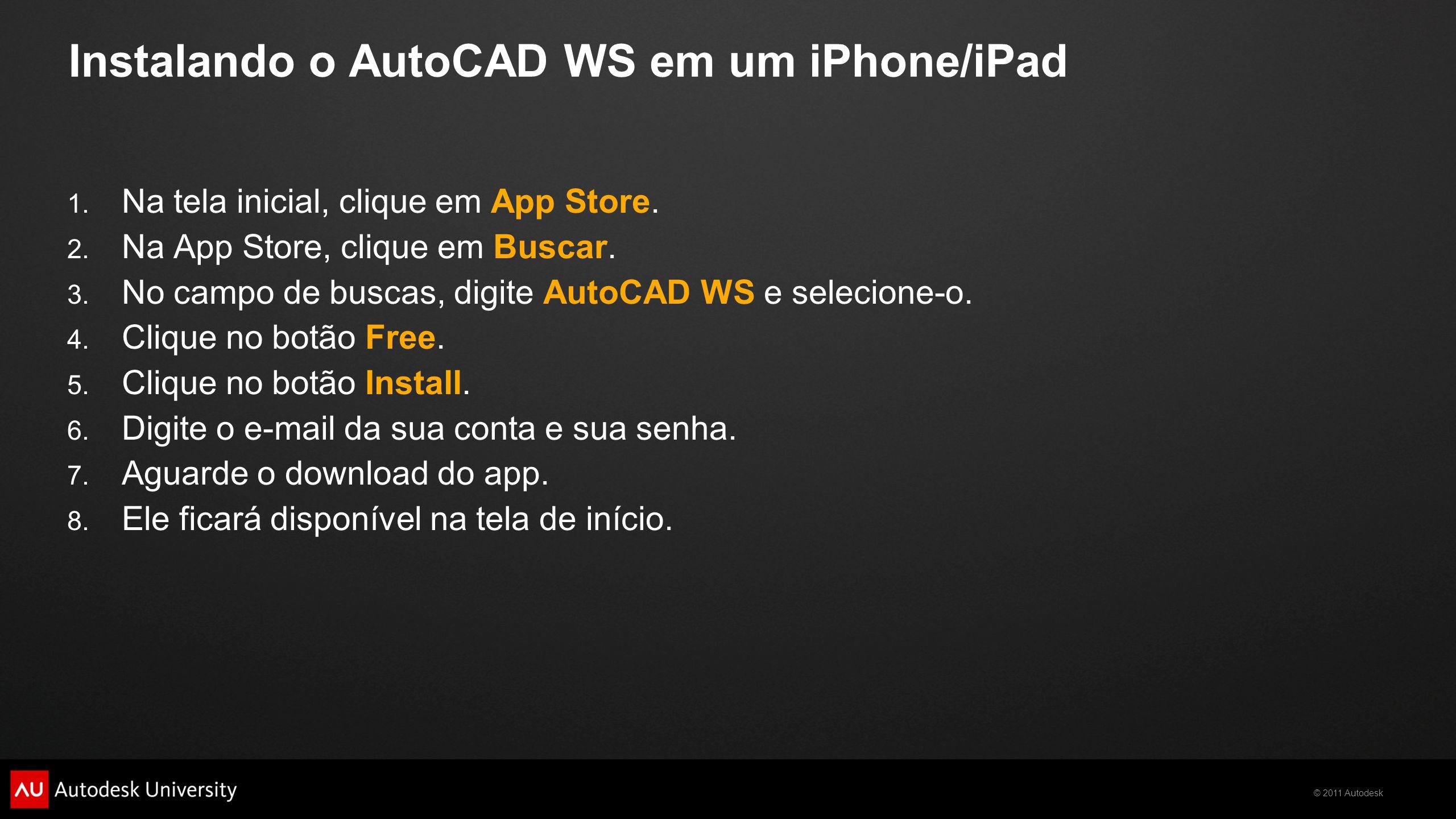Instalando o AutoCAD WS em um iPhone/iPad