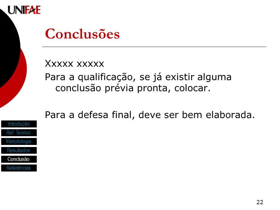 Conclusões Xxxxx xxxxx