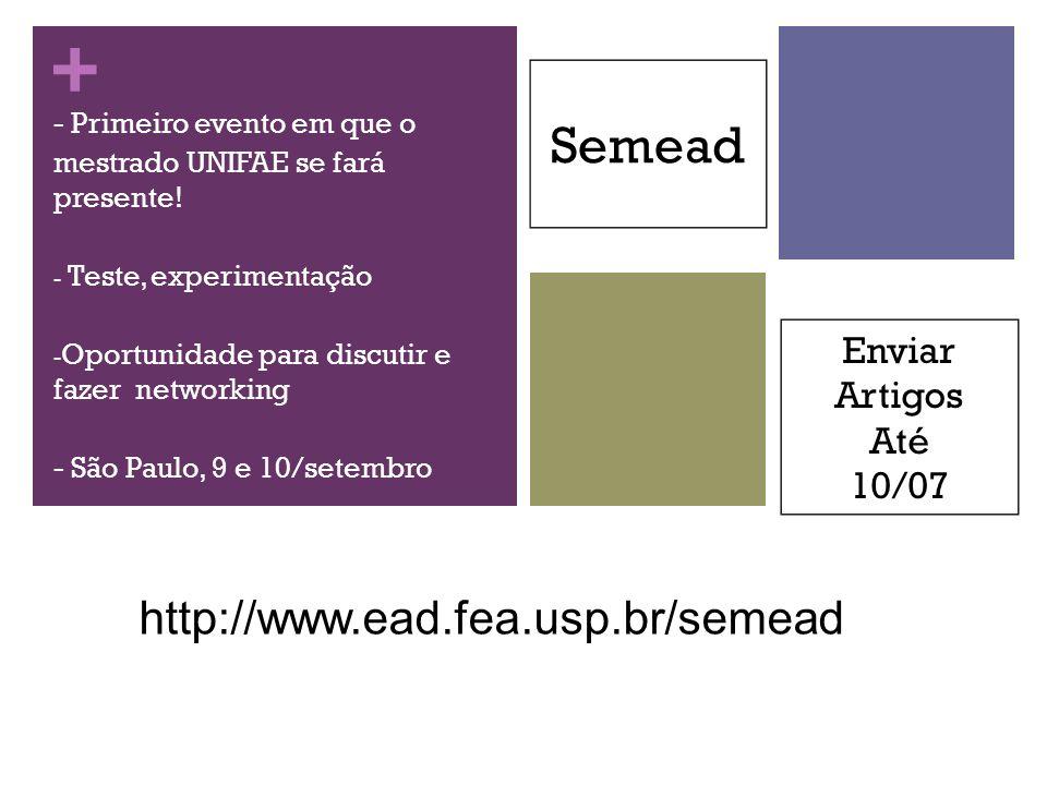 Semead http://www.ead.fea.usp.br/semead Enviar Artigos Até 10/07