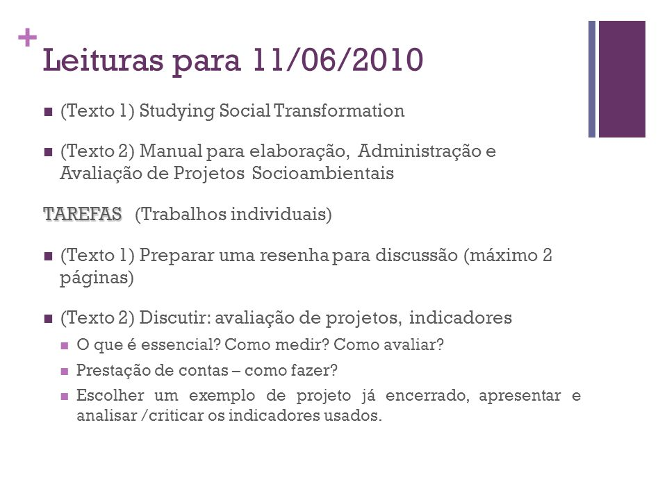 Leituras para 11/06/2010 (Texto 1) Studying Social Transformation