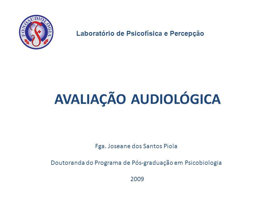 AVALIAÇÃO AUDIOLÓGICA