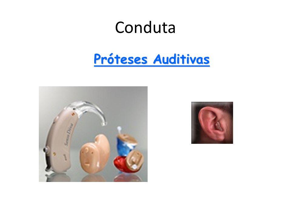 Conduta Próteses Auditivas