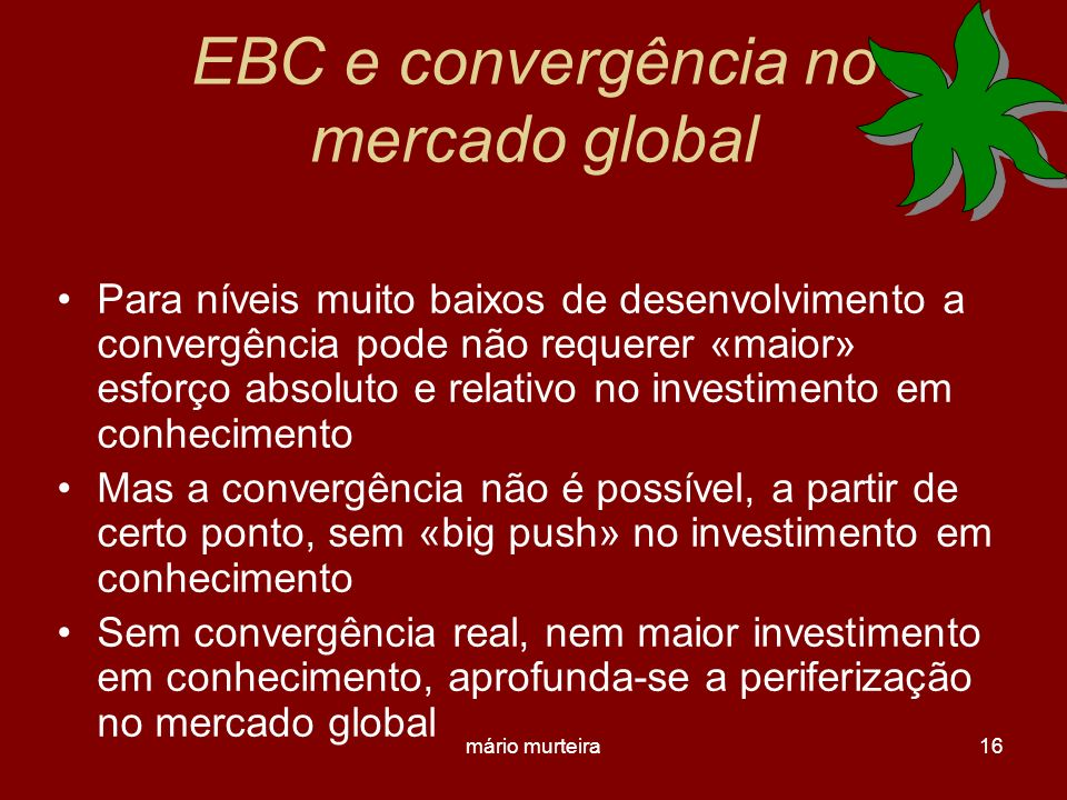 EBC e convergência no mercado global