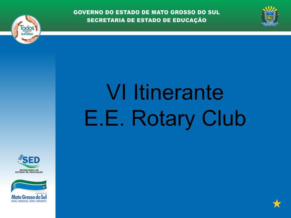 VI Itinerante E.E. Rotary Club