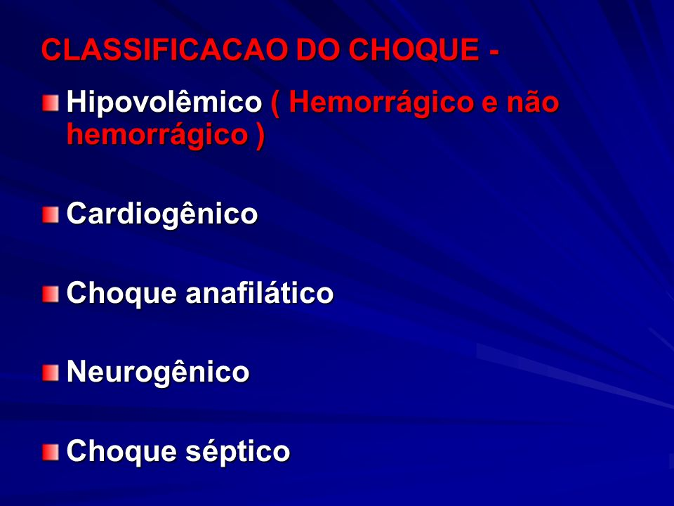 CLASSIFICACAO DO CHOQUE -
