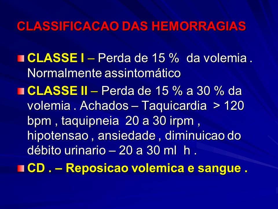 CLASSIFICACAO DAS HEMORRAGIAS