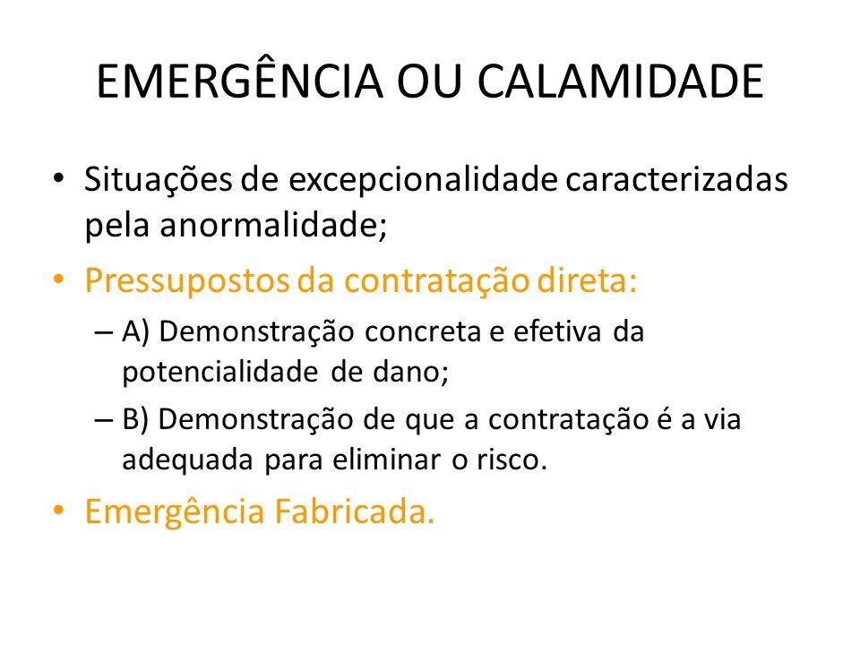 EMERGÊNCIA OU CALAMIDADE