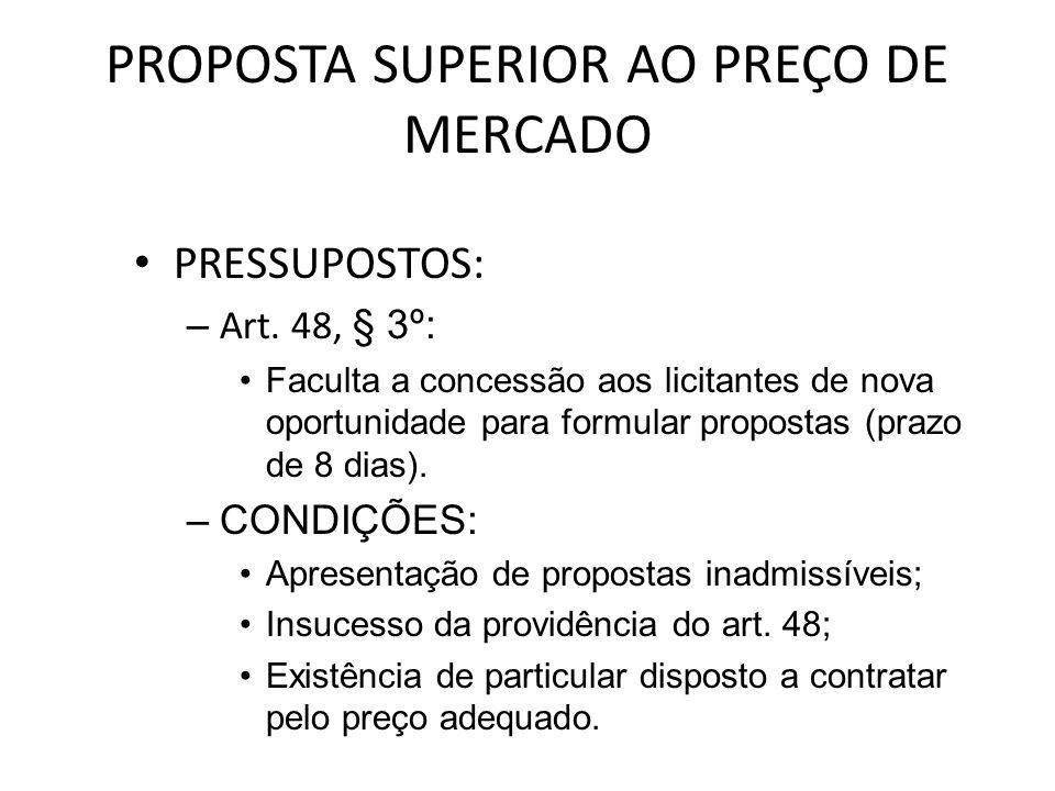 PROPOSTA SUPERIOR AO PREÇO DE MERCADO