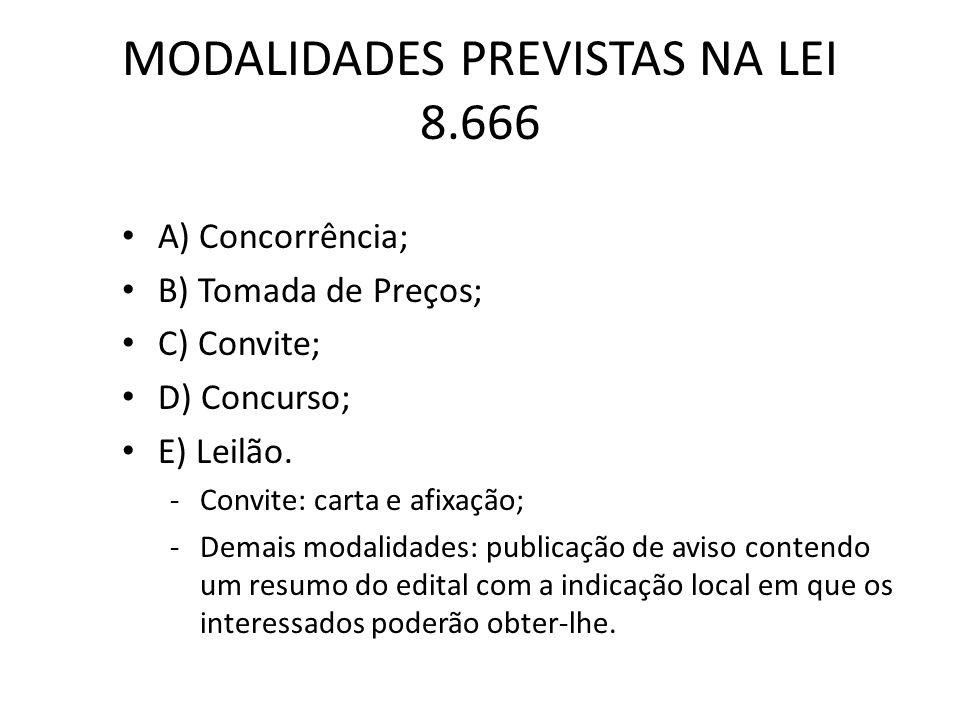 MODALIDADES PREVISTAS NA LEI 8.666