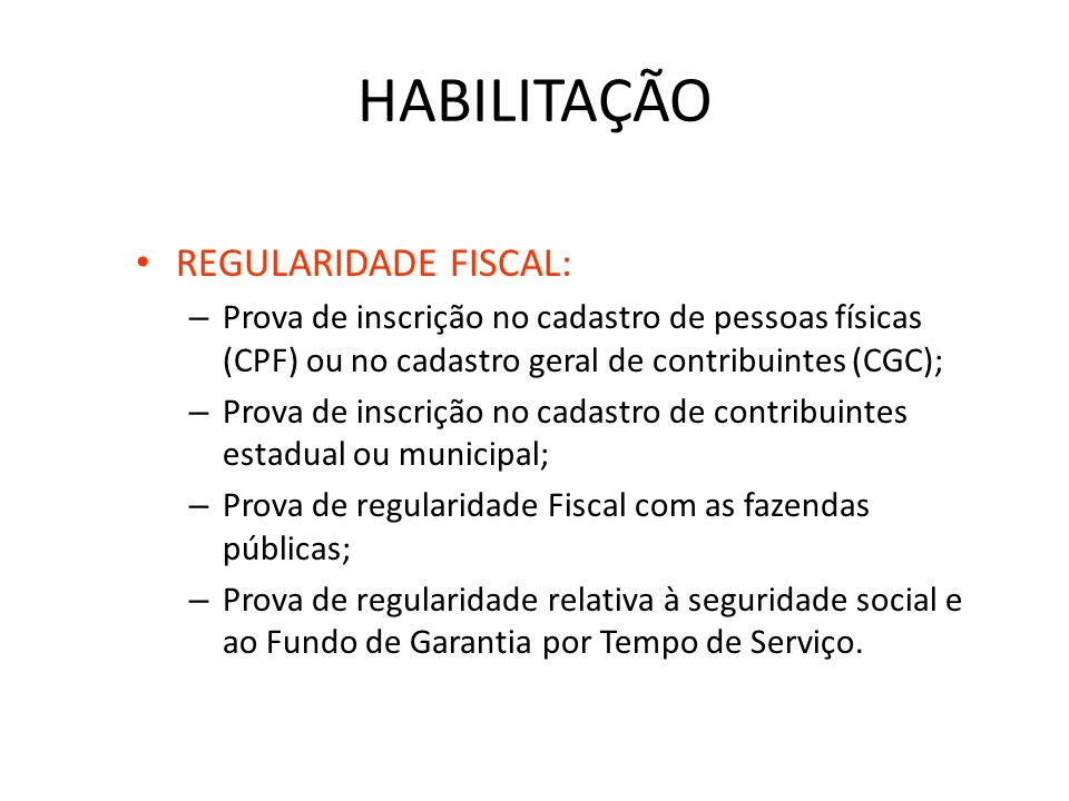 HABILITAÇÃO REGULARIDADE FISCAL: