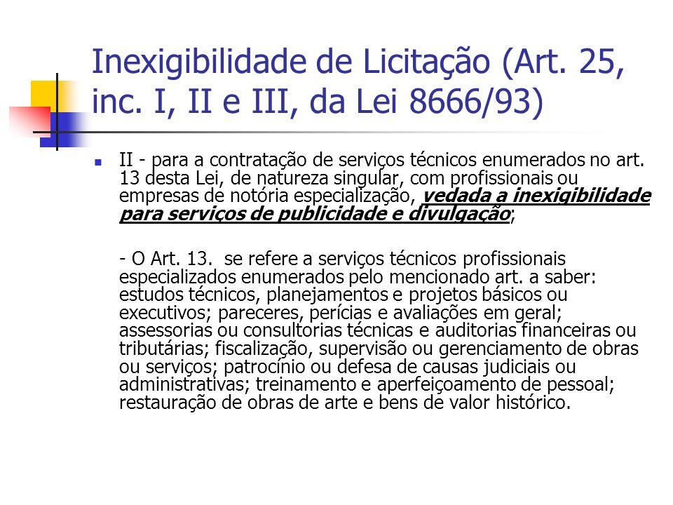 Inexigibilidade de Licitação (Art. 25, inc
