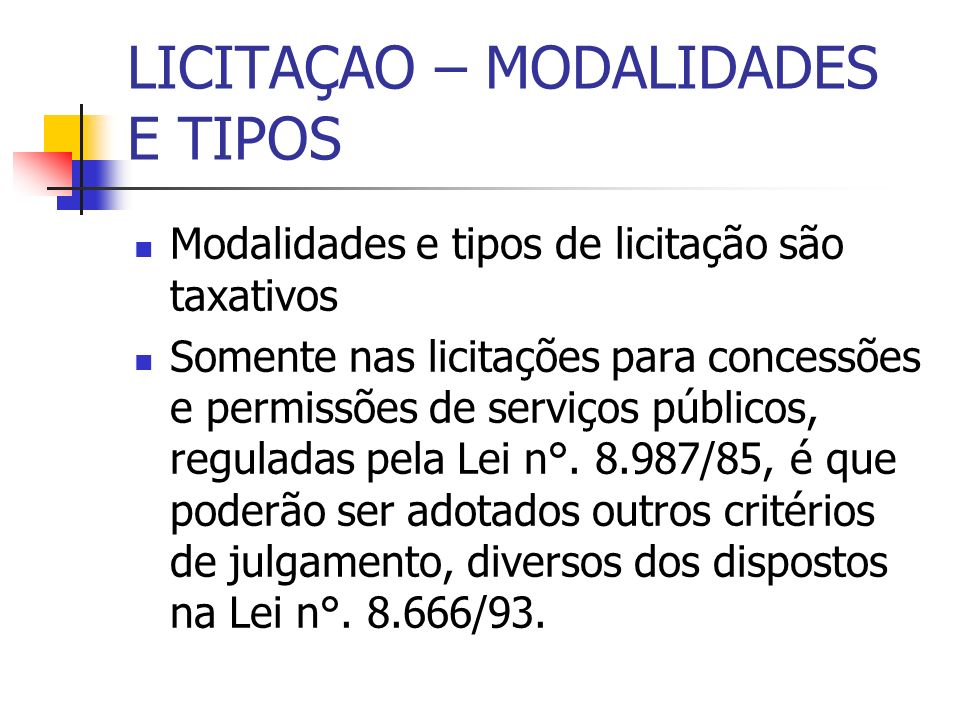 LICITAÇAO – MODALIDADES E TIPOS