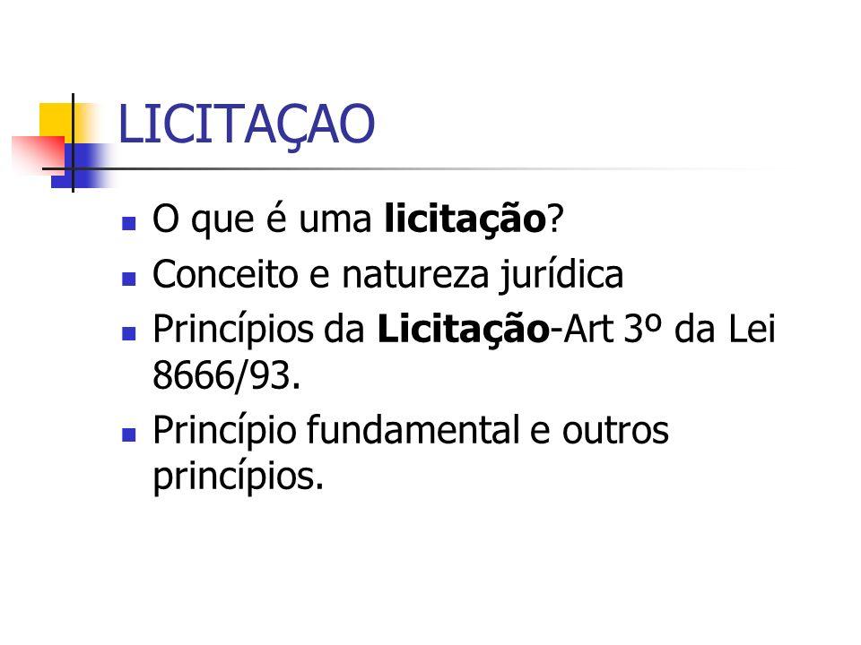 LICITAÇAO O que é uma licitação Conceito e natureza jurídica
