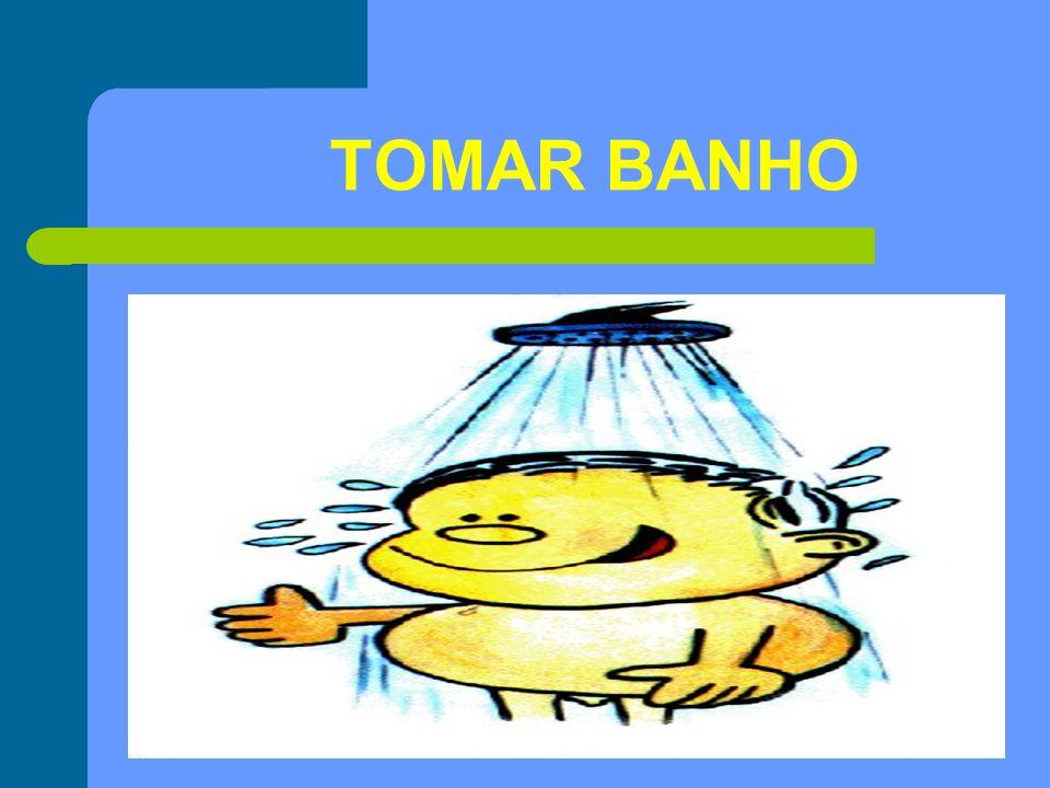 TOMAR BANHO