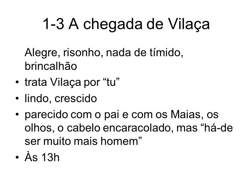1-3 A chegada de Vilaça Alegre, risonho, nada de tímido, brincalhão