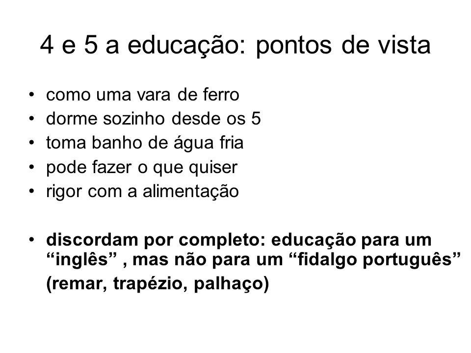 4 e 5 a educação: pontos de vista