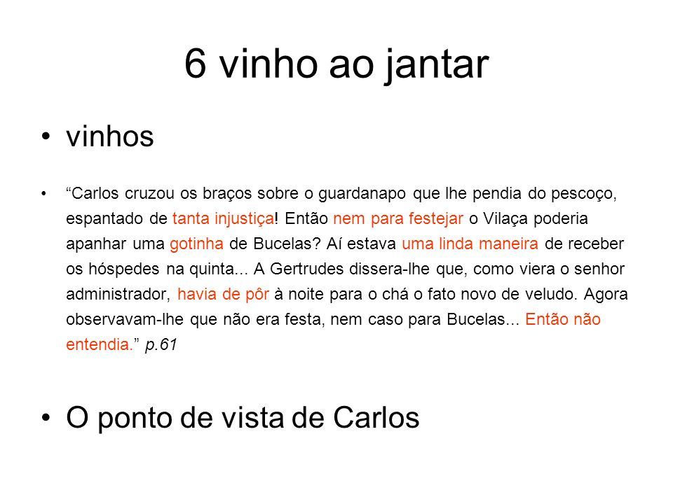 6 vinho ao jantar vinhos O ponto de vista de Carlos