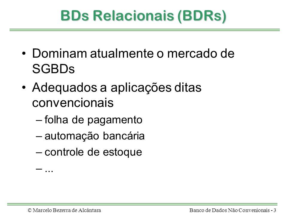 BDs Relacionais (BDRs)