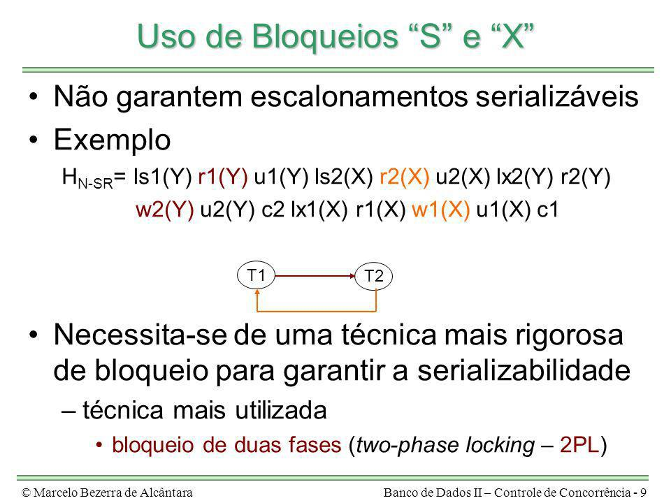 Uso de Bloqueios S e X
